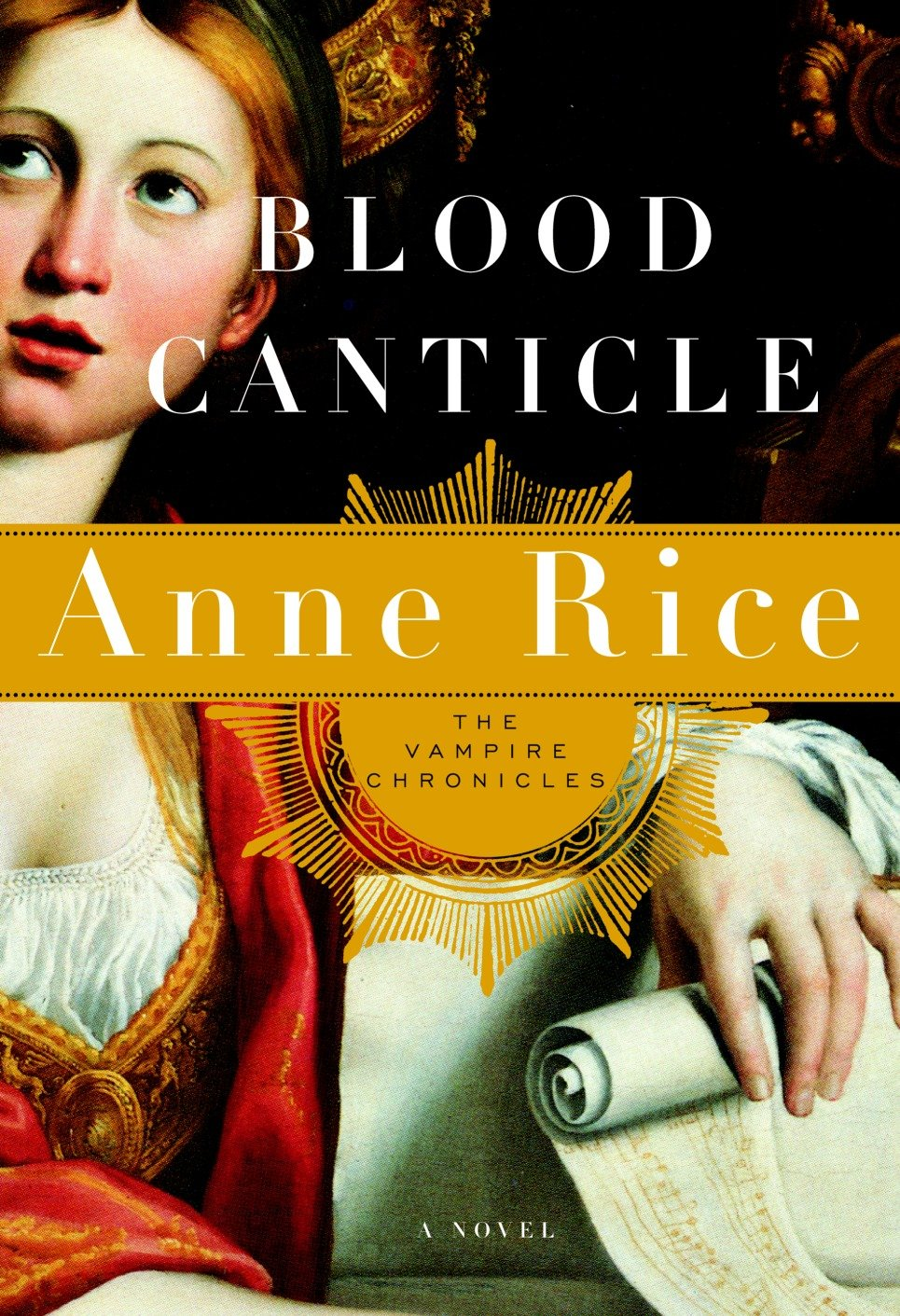Blood Canticle The Vampire Chronicles