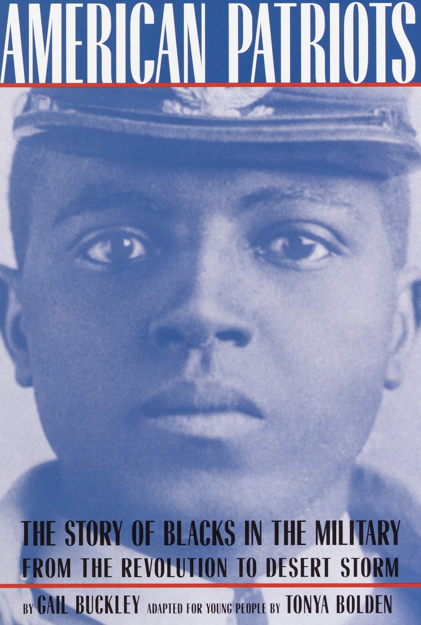 American Patriots: A Young People's Edition The Story of Blacks in the Military from the Revolution to Desert Storm