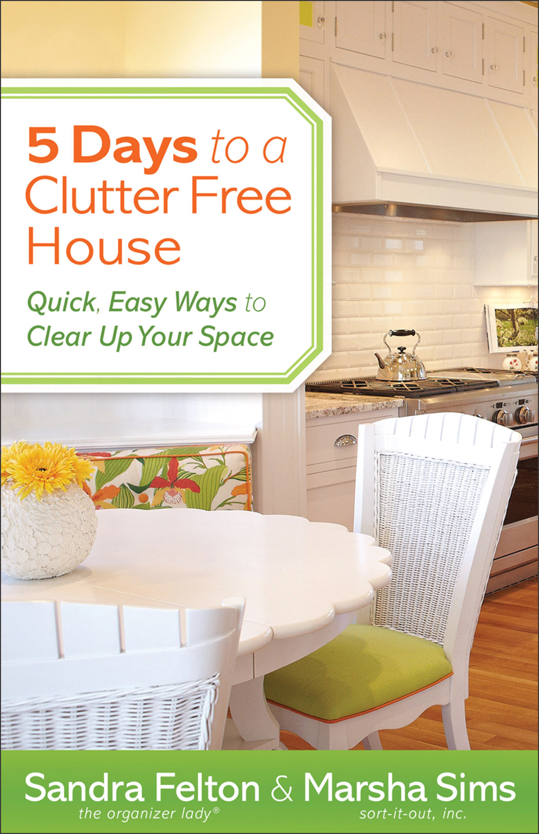 5 Days to a Clutter-Free House Quick, Easy Ways to Clear Up Your Space