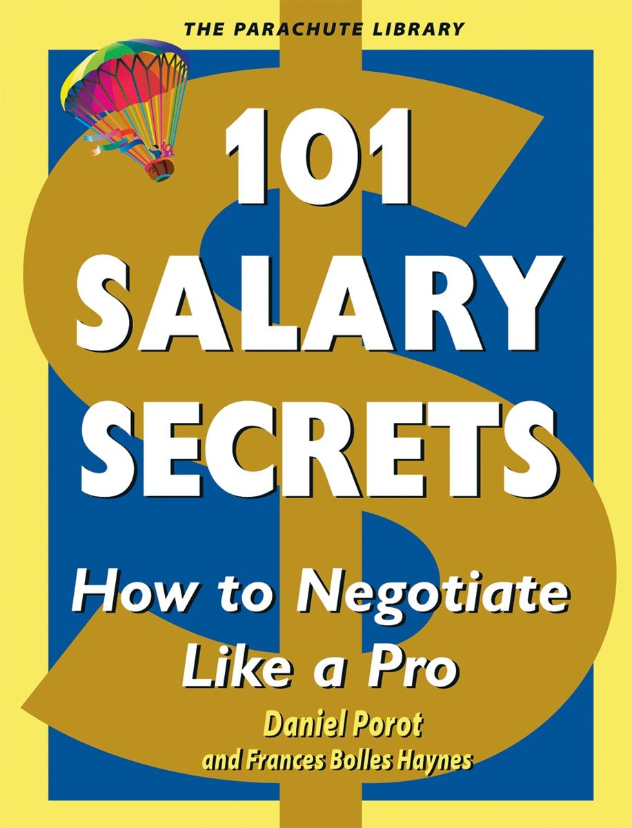 101 Salary Secrets How to Negotiate Like a Pro